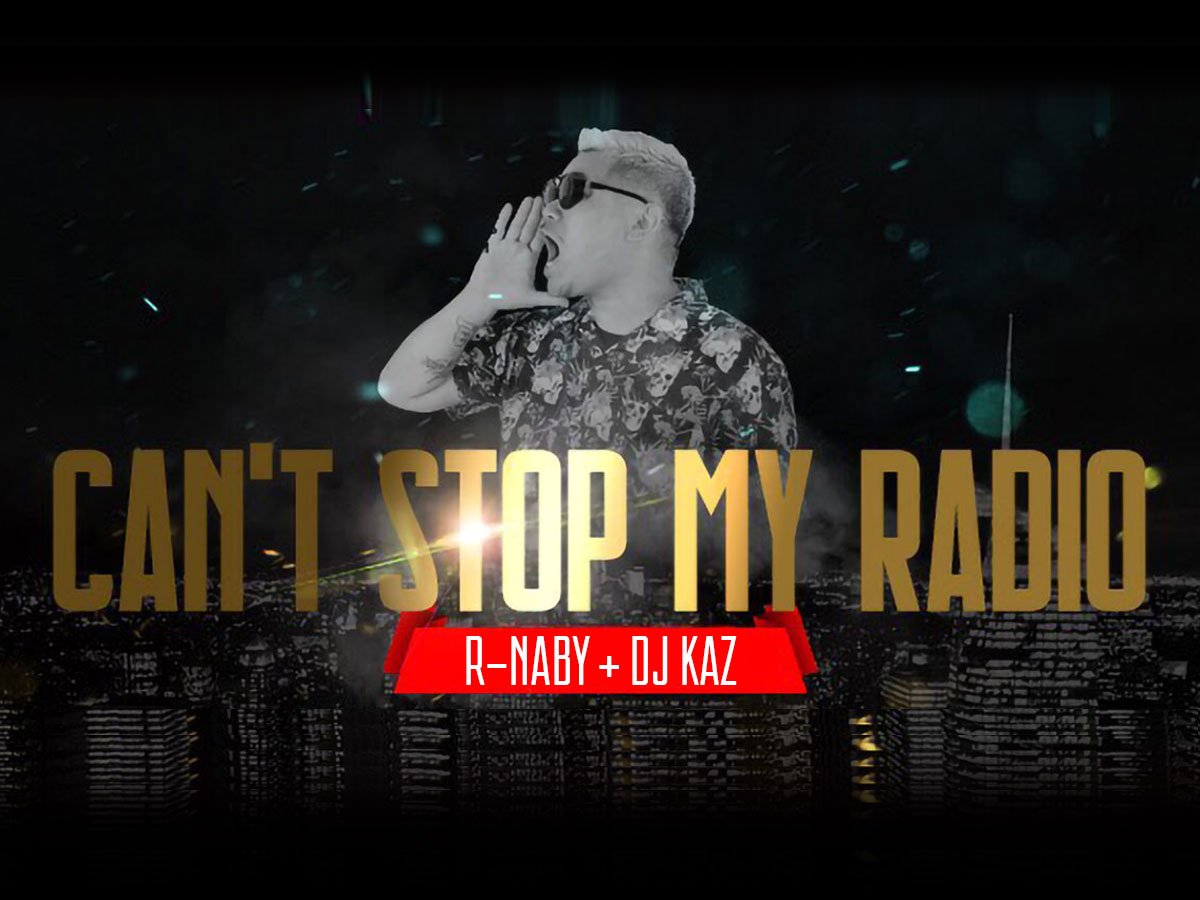 R-naby Can't Stop My Radio